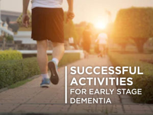 Successful Activities for Early Stage Dementia
